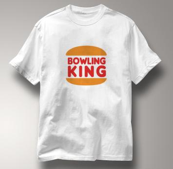Bowling King T Shirt WHITE Bowling T Shirt