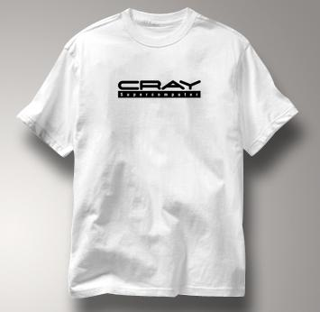 Cray Computer T Shirt Supecomputer WHITE Supecomputer T Shirt Geek T Shirt