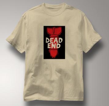 Peace T Shirt Dead End TAN Dead End T Shirt