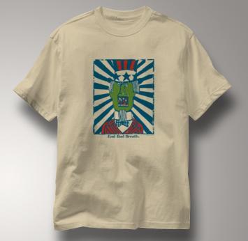 Peace T Shirt End Bad Breath TAN End Bad Breath T Shirt