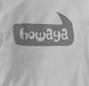Howaya T Shirt GRAY Peace T Shirt