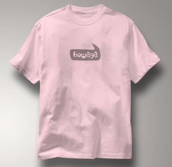 Howaya T Shirt PINK Peace T Shirt