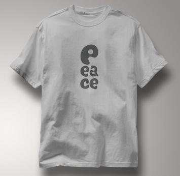 Peace T Shirt P EA CE GRAY P EA CE T Shirt