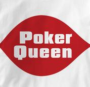 Poker T Shirt Poker Queen WHITE Texas Holdem T Shirt Poker Queen T Shirt
