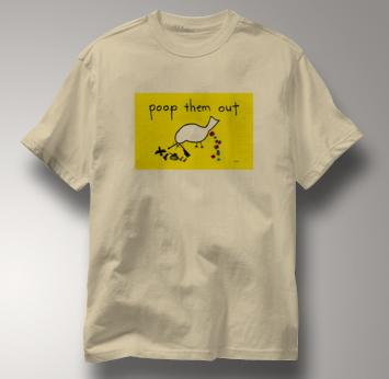 Peace T Shirt Poop Them Out TAN Poop Them Out T Shirt