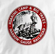 Roaring Camp T Shirt Narrow Gauge Big Trees WHITE Railroad T Shirt Train T Shirt Narrow Gauge Big Trees T Shirt