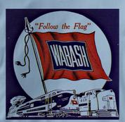 Wabash T Shirt Follow the Flag BLUE Railroad T Shirt Train T Shirt Follow the Flag T Shirt