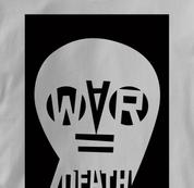 Peace T Shirt War Equals Death GRAY War Equals Death T Shirt