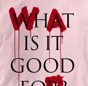 Peace T Shirt War What Is It Good For PINK War What Is It Good For T Shirt
