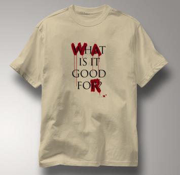 Peace T Shirt War What Is It Good For TAN War What Is It Good For T Shirt